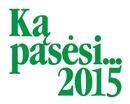 Ką pasėsi... 2015